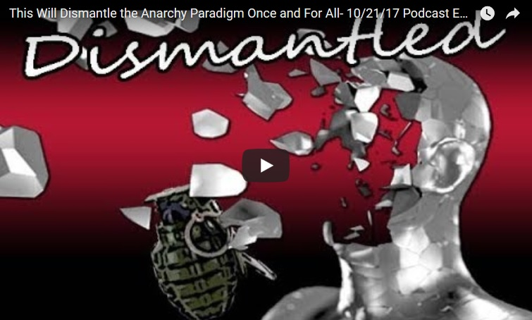 Dismantle anarchy