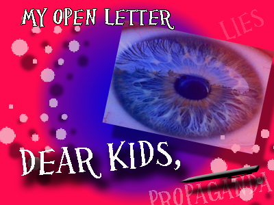Open letter to kids